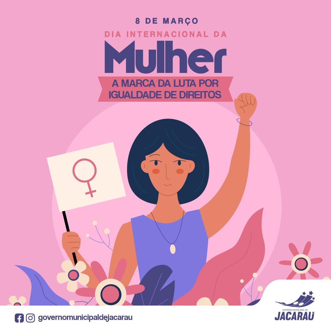 Dia Internacional da Mulher marca luta por igualdade de direitos.