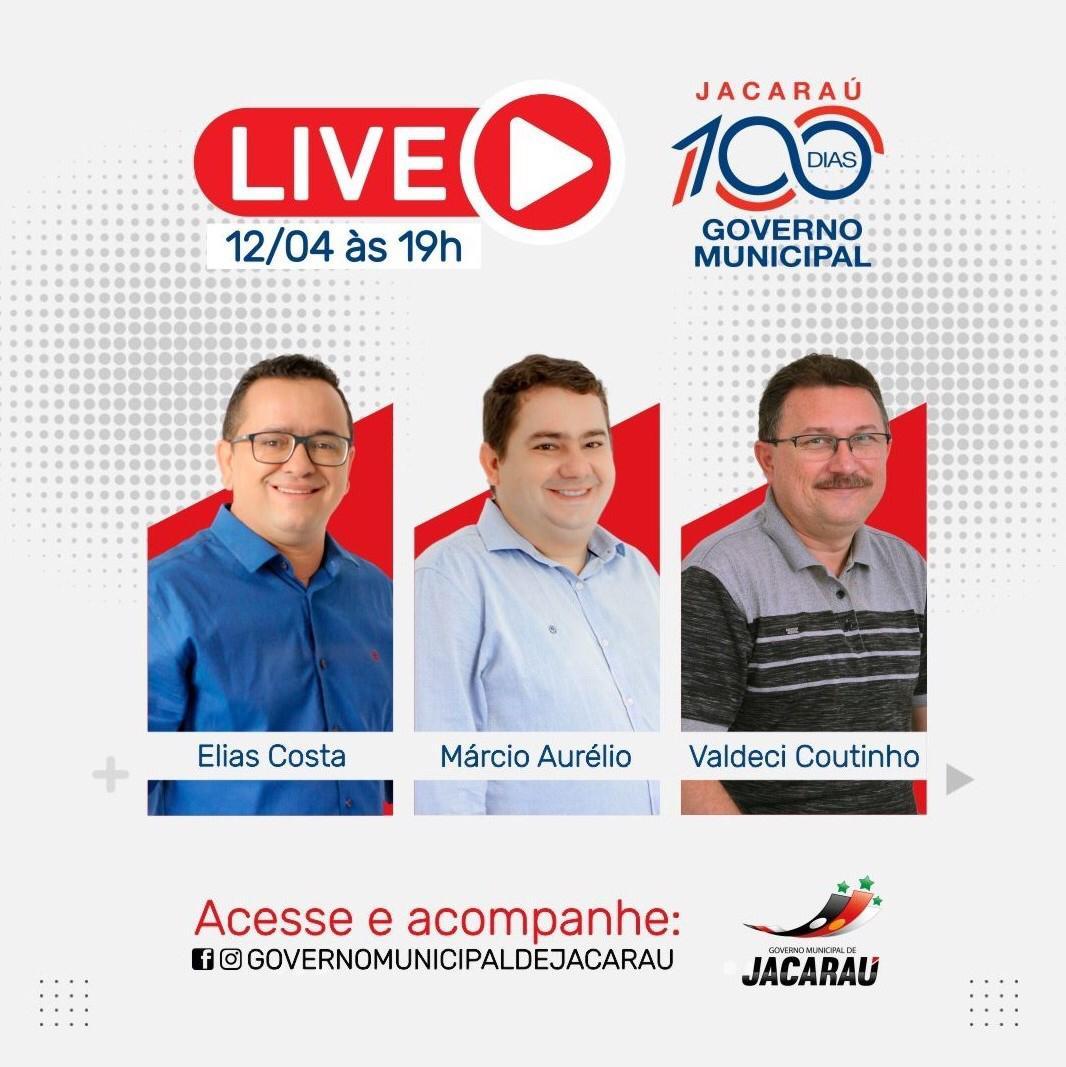 Live 100 dias de governo, acontece nesta segunda-feira (12).