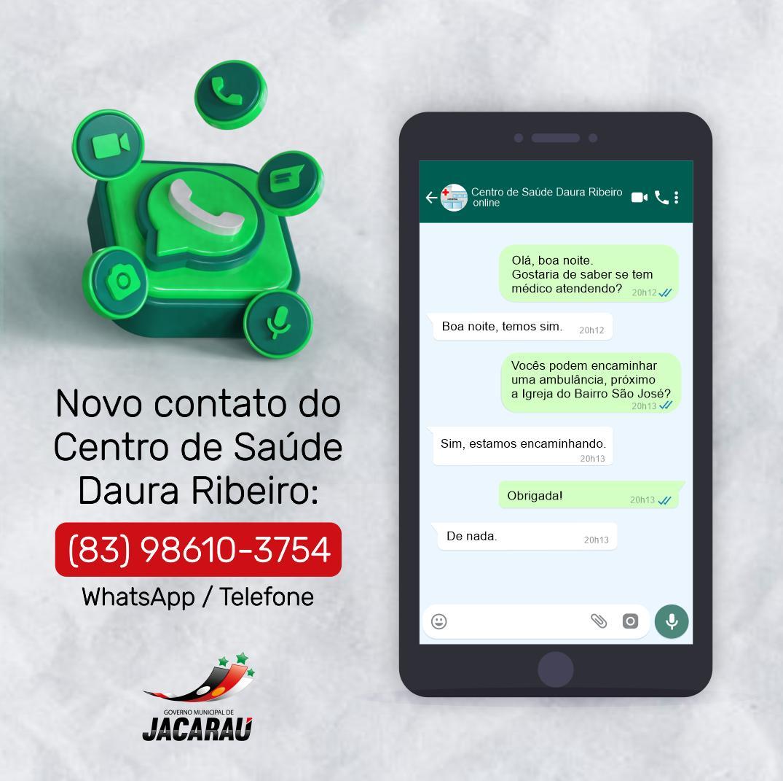 Novo telefone/whatsapp para o Centro de Saúde Daura Ribeiro.