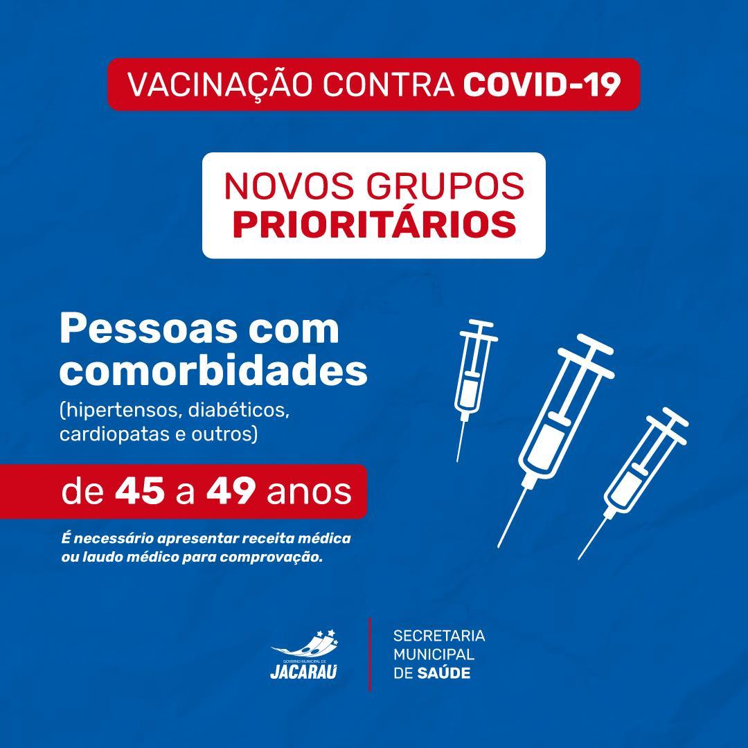 Inicia vacinação para grupo de comorbidades de 45 a 49 anos.