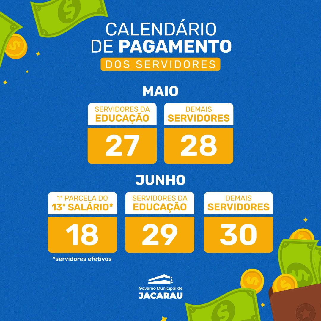 Prefeitura divulga calendário de pagamento de maio e junho.
