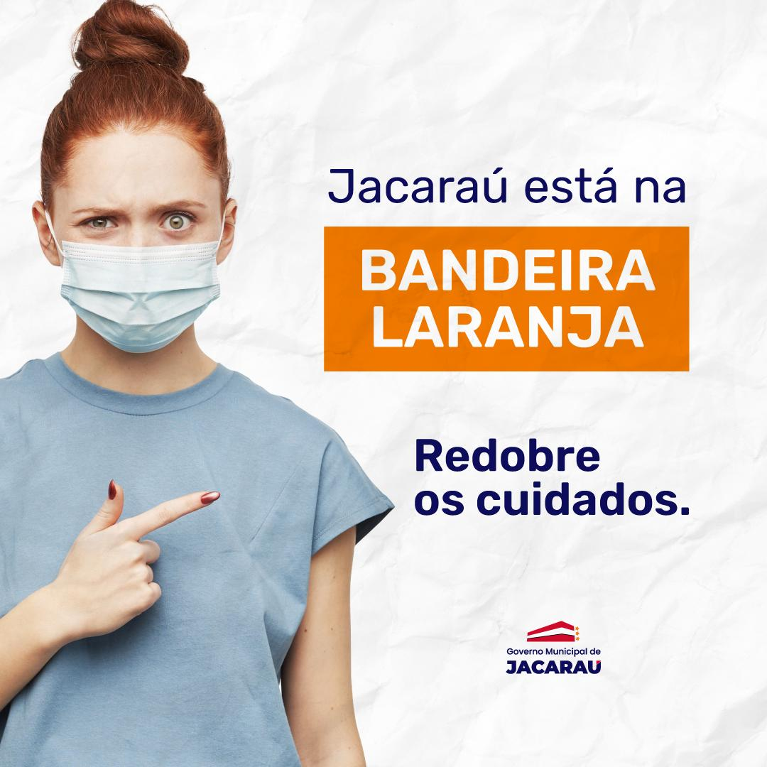 Jacaraú está na bandeira laranja. Redobre os cuidados!