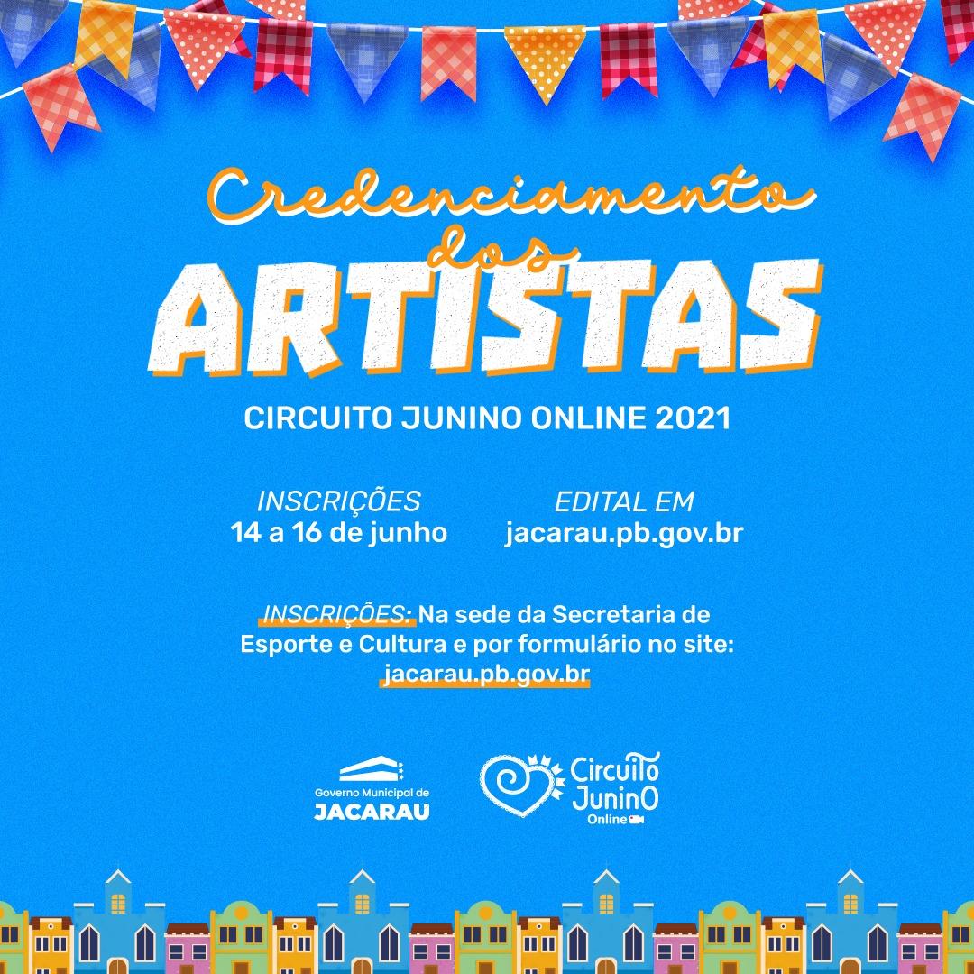 Prefeitura de Jacaraú lança edital para credenciamento de artistas para o Circuito Junino 2021 online.