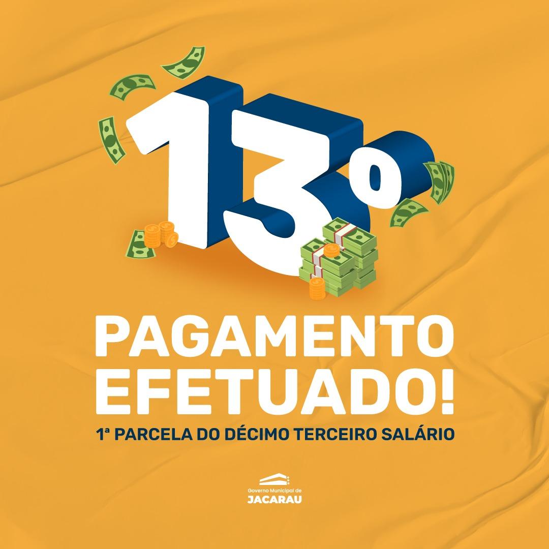 Prefeitura de Jacaraú efetuou pagamento da 1ª parcela do 13º nesta sexta-feira (18).