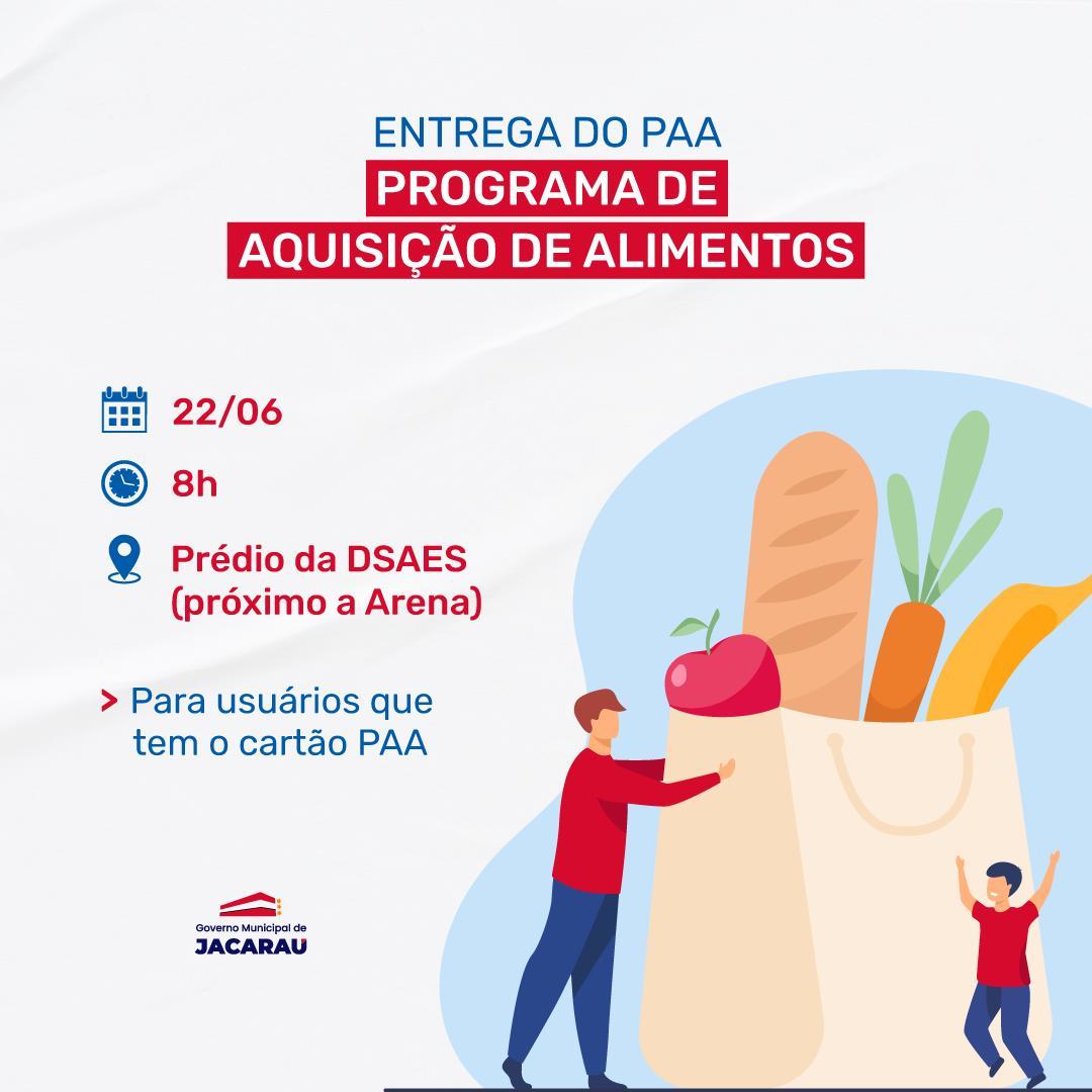 Entrega de PAA, será realizado nesta terça-feira (22).