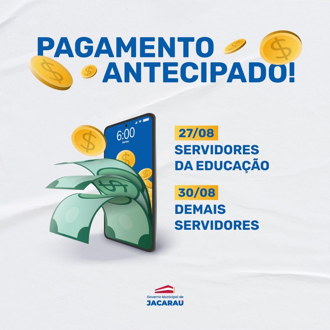 Governo Municipal de Jacaraú antecipa pagamento do mês de agosto para os servidores.