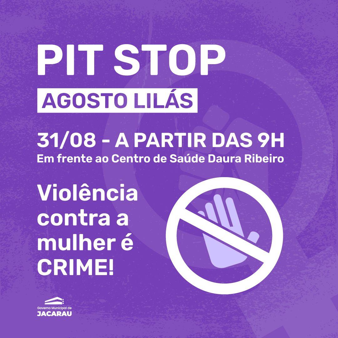 Secretaria de Assistência Social, realiza PitStop em alusão ao Agosto Lilás nesta terça-feira (31).