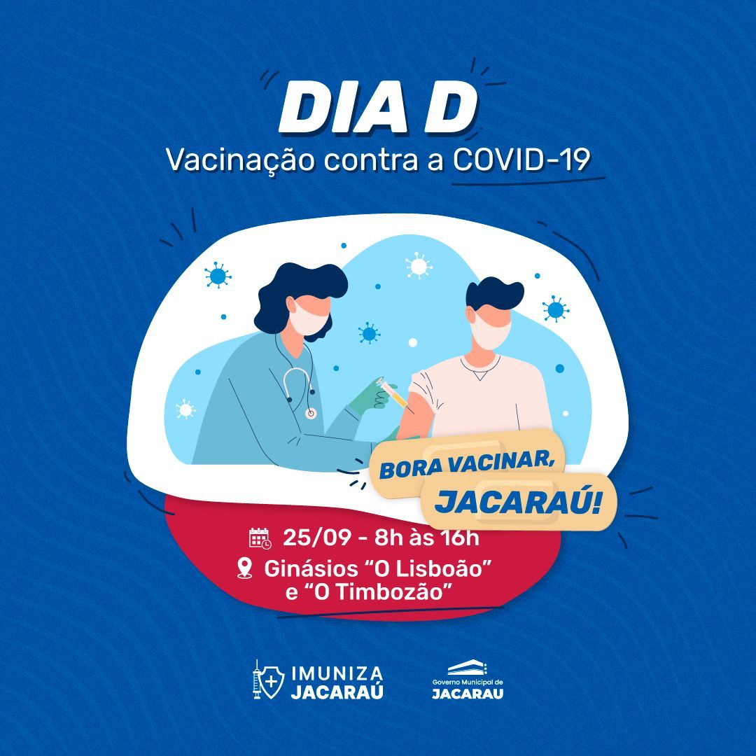 Jacaraú realiza Dia D de Vacinação contra COVID-19 no sábado (25).