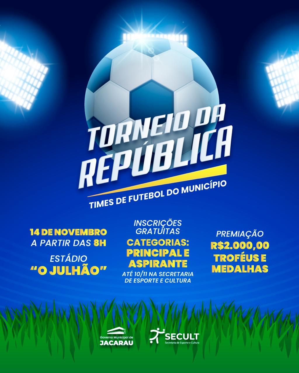 Inscrições abertas para o torneio da República.